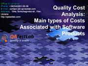 Quality Cost Analysis Main types of Costs Associated with Software Pro