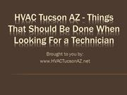 HVAC Tucson AZ Things That Should Be Done When Looking For a Technicia
