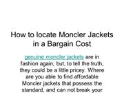 How to locate Moncler Jackets in a Bargain Cost