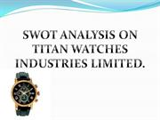 SWOT ANALYSIS AND MARKETING MIX ON TITAN WATCHES