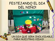 FESTEJANDO EL DIA DEL NIO!