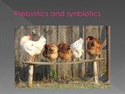 Prebiotics and synbiotics