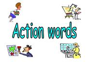 Action Words / Verbs