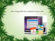 How to Change PDF Files into Editable Formats on Mac