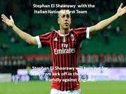 Stephan El Shaarawy with the Italian National First Team