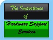 The Importance Of Hardware Support Services