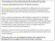 Canadians Have Realized Greatest Payday Loans Solutions from 4 Sure Lo