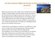 Car Hire Santorini Offers its Servies to Visit Local villages in Santo