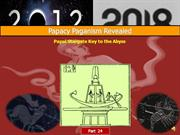 Papal Stargate Key to the Abyss-Pt.24
