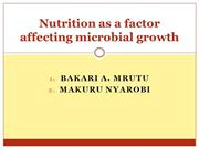 NUTRITION AS A FACTOR AFFECTING MICROBIAL GROWTH.