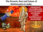 the present, past and future of math in india