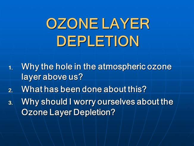 an analysis of depletion of the ozone layer is a major concern today Listen to the full interview before the term global warming entered our collective lexicon, environmentalists and scientists had expressed major concern over the depletion of the ozone, the layer.
