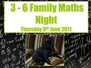 3 - 6 Family Maths Night-1