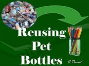 Pet Bottles reuse