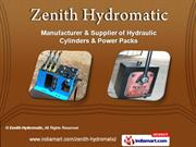 Hydraulic Cylinder & Power Pack by Zenith Hydromatic, Ahmedabad