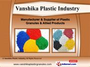 Plastic Raw Materials by Vanshika Plastic Industry, New Delhi