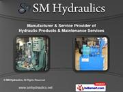 Hydraulic Products by SM Hydraulics, Pune