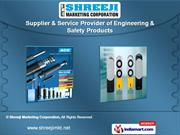 Engineering And Safety Products by Shreeji Marketing Corporation, Pune