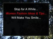 Latest Fashion Ideas And Tips