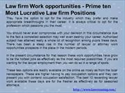 Law firm Work opportunities - Prime ten Most Lucrative Law firm Positi