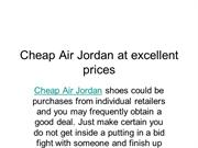 Cheap Air Jordan at excellent prices