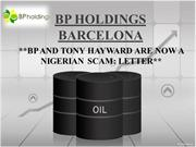 BP AND TONY HAYWARD ARE NOW A NIGERIAN SCAM