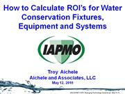 IAPMO - How to Calculate Water Conservation ROI's
