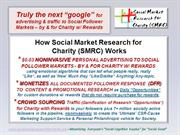 Monetizing Everyone's Social Cognitive Surplus for Social Good