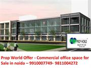 9910007663,9910007749 commercial office space for sale in noida