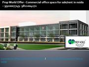 commercial office space for rent in noida 9910007749 commercial office