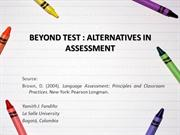 Beyond tests: alternatives in assessment