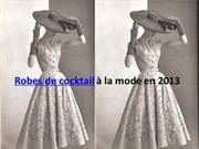 robe de cocktail  la mode en 2013