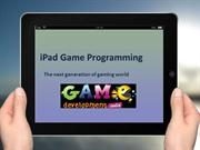 iPad Game Programming – The next generation of gaming world