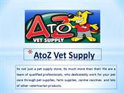 Wholesale pet supplies for all kind livestocks from Atozvetsupply!