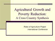 Agricultural Growth and Poverty Reduction A Cross Country Synthesis