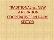 TRADITIONAL vs. NEW GENERATION COOPERATIVES IN DAIRY SECTOR