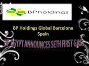 bp holdings global barcelona spain l BP Egypt Announces Seth First Gas