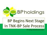 BP Begins Next Stage In TNK-BP Sale Process, bp holdings global barcel