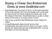 Buying a Cheap Sea Bridesmaid Dress at www.SeaBridal.com