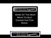 Rob's Most Popular Electronic Cigarette - Quit Smoking For Good