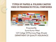 PAPER & FOLDING CARTON Used in Pharmaceutical Companies