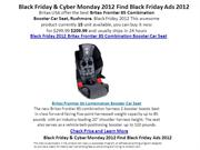 Black Friday 2012 Britax Frontier 85 Combination Booster Car Seat