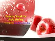 Foods Good for Acid Reflux