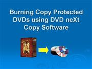 Burning Copy Protected DVDs