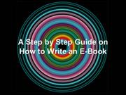 A Step by Step Guide on How to Write an E-Book