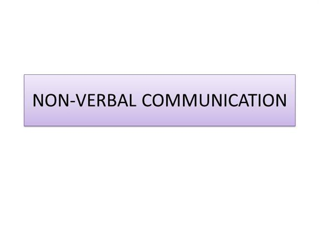 Verbal Communication Powerpoint Non-verbal Communication |