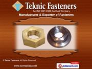 Industrial Fasteners by Teknic Fastners, Mumbai