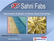 Printed Fabrics And Accessories by Sahni Fabs, New Delhi