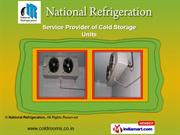 Cold Storage Rooms by National Refrigeration, Mumbai