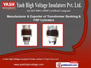 Wall Bushing by Yash High Voltage Insulators Private Limited, Vadodara